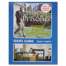 The Prisoner Series Guide by Roger Langley
