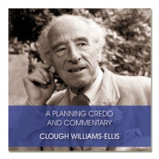 A Planning Credo and Commentary (CD) by Clough Williams-Ellis