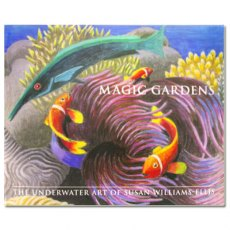Magic Gardens: The Underwater Art of Susan Williams-Ellis