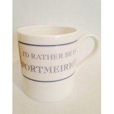 I'd Rather Be In Portmeirion Bone China Mug