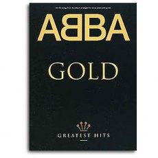 Abba Gold: Greatest Hits Album Songbook - Piano, Vocal & Guitar