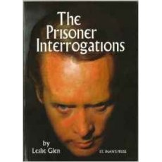 The Prisoner Interrogations By Leslie Glen