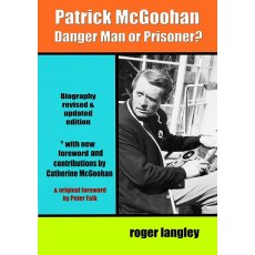 "Patrick McGoohan"" Danger Man or Prisoner""."