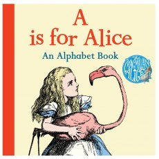 A is for Alice | Alice in Wonderland Alphabet Book