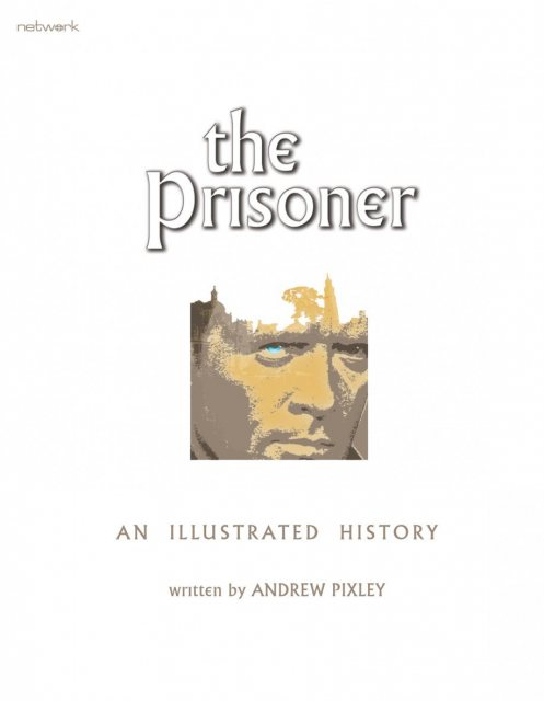 The Prisoner An Illustrated History Book Written By Andrew