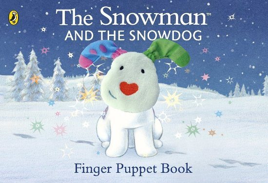 The Snowman The Snowman And Snowdog Finger Puppet Book