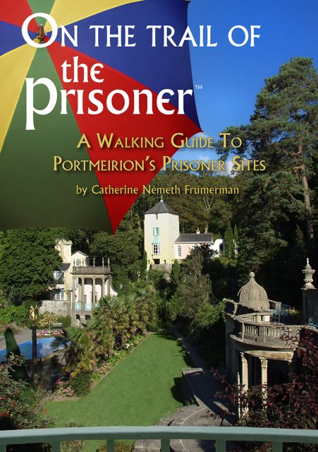 The Prisoner On The Trail Of The Prisoner Guide Book