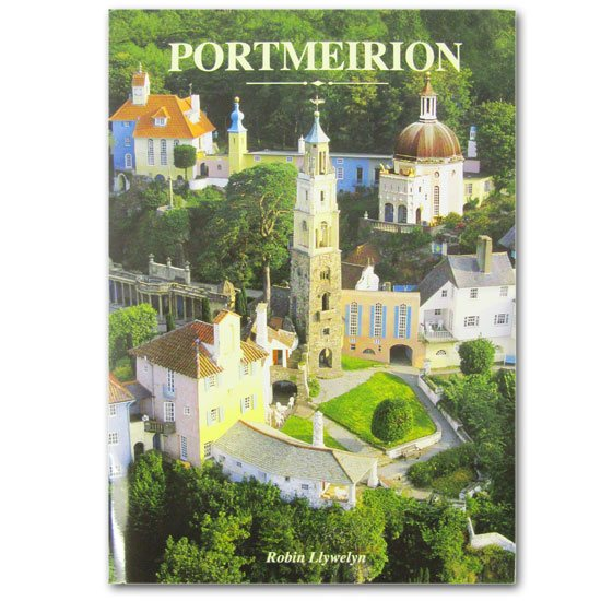 Portmeirion Cymru Portmeirion Village Guide Book: The Official Guide to Portmeirion Village