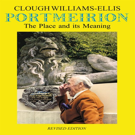 Portmeirion Cymru The Place and it's Meaning: Hardback