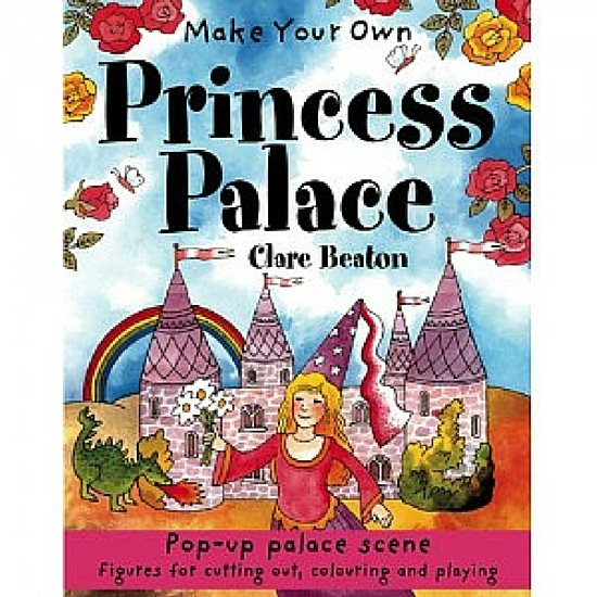 Make Your Own Princess Palace