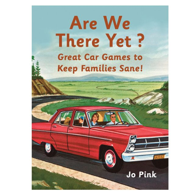 Are We There Yet? Book of Car Games