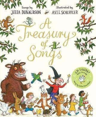 The Gruffalo Julia Donaldson: A Treasury of Songs with CD