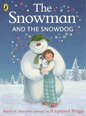 The Snowman The Snowman and The Snowdog Board Book