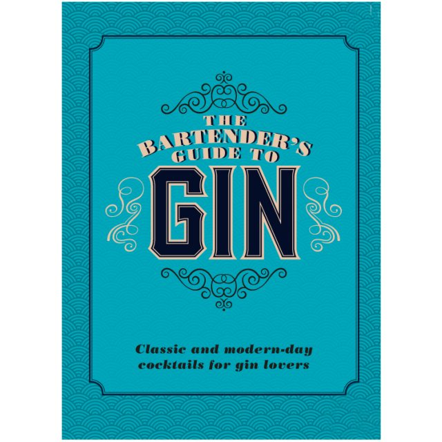 The Bartenders Guide To Gin