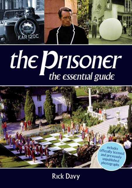 The Prisoner The Prisoner The Essential Guide
