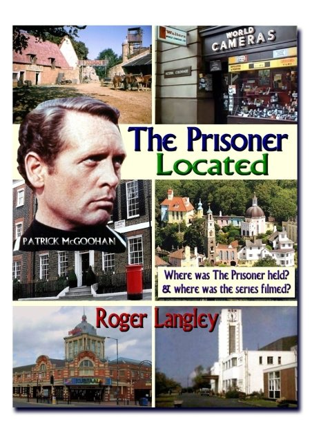 The Prisoner The Prisoner Located by Roger Langley