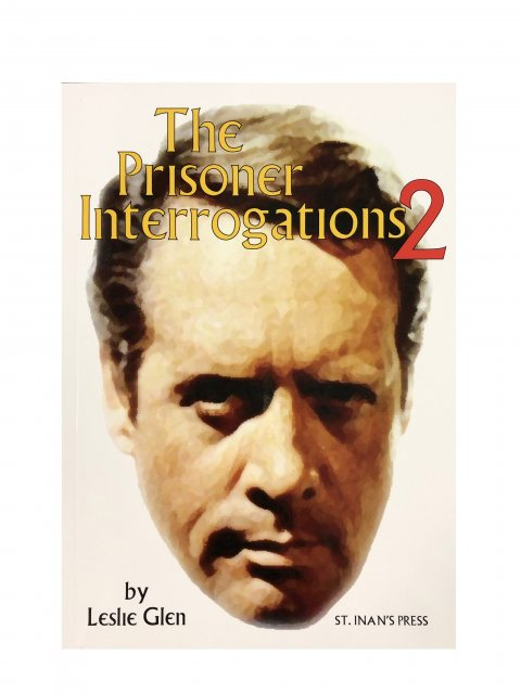 The Prisoner The Prisoner Interrogations 2 By Leslie Glen